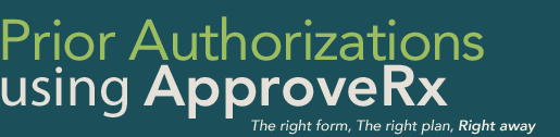 Prior Authorization using ApproveRx